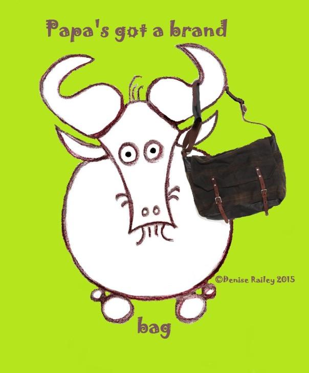 Papa's Got a Brand Gnu Bag